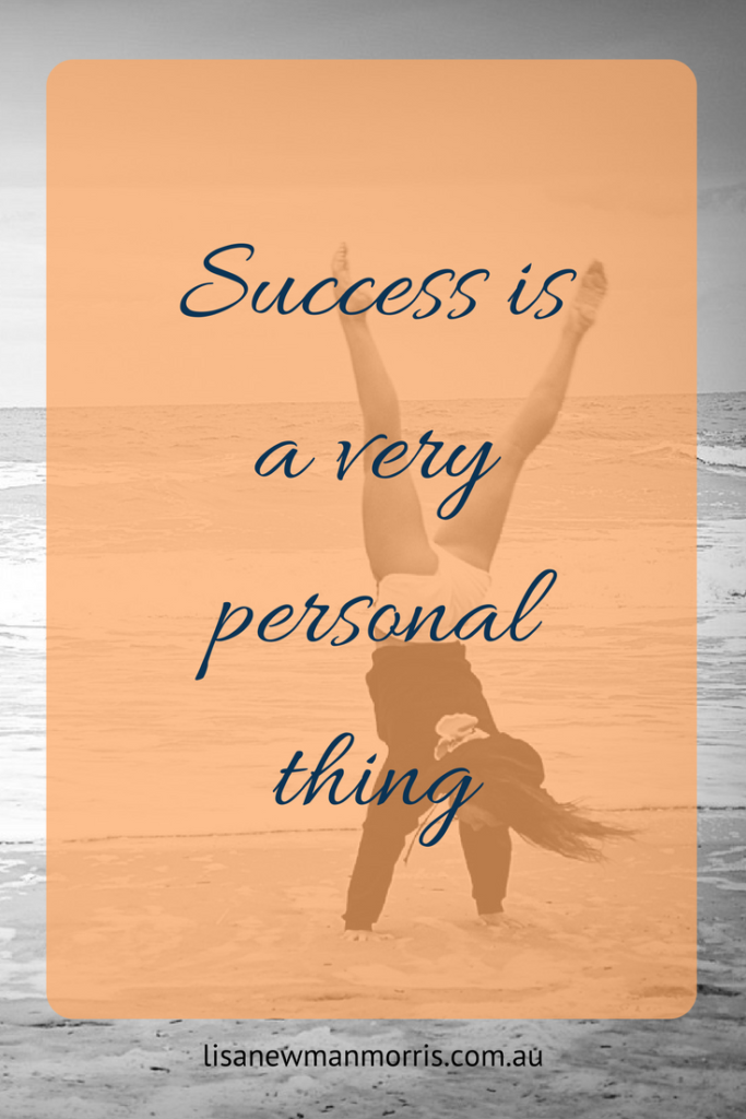 Success is a very personal thing