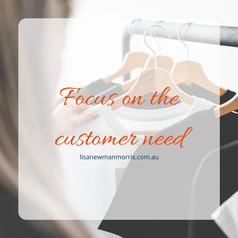 Focus on the customer need