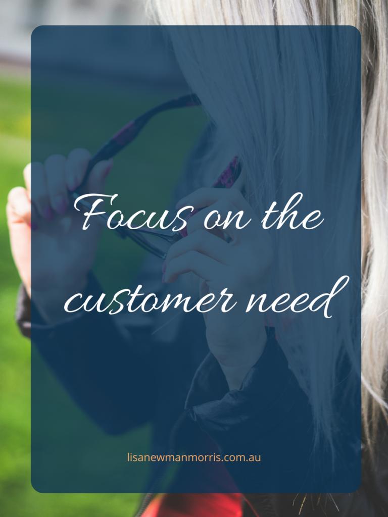 focus on customer need