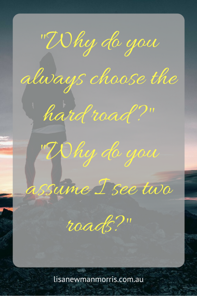self sabotage why do you choose the hard road