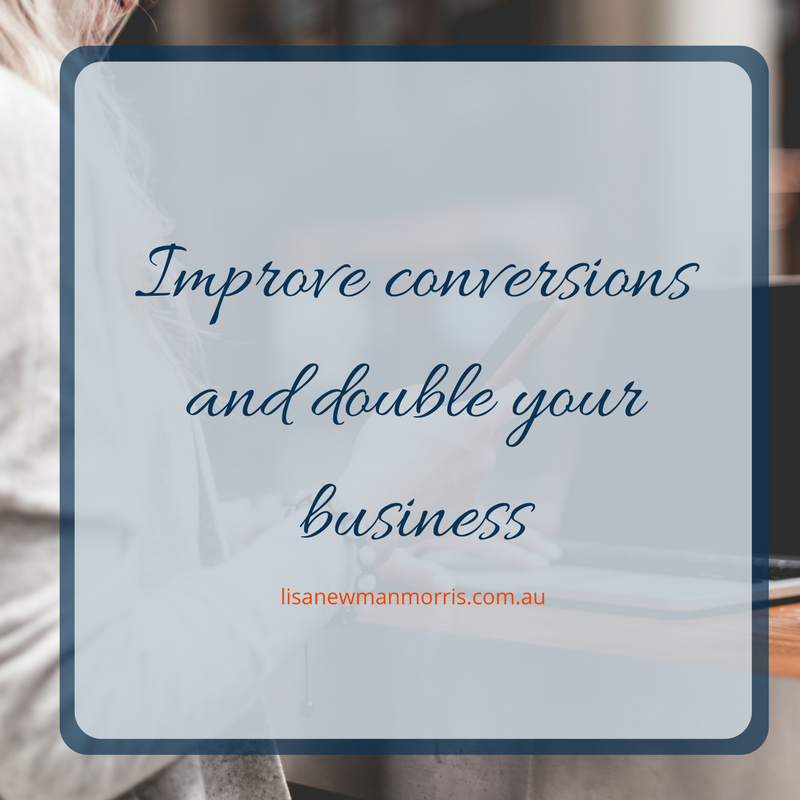 Improve conversions and double your business