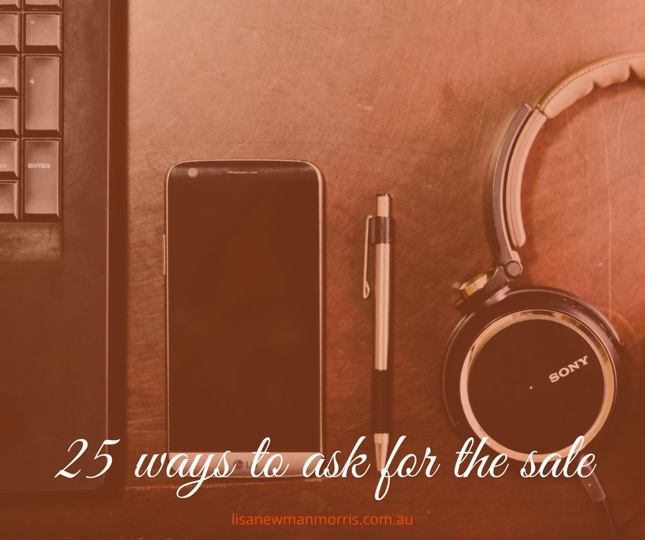 25 ways to ask for the sale
